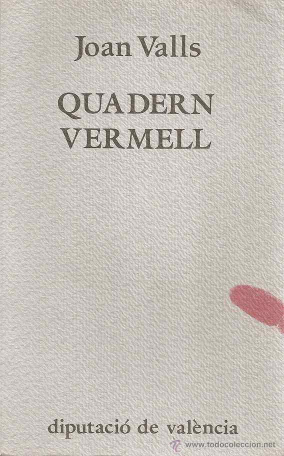 QUADERN VERMELL - JOAN VALLS (Libros de Segunda Mano (posteriores a 1936) - Literatura - Poesía)