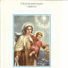 Libros de segunda mano: DE LA MAR, MARINERA. P. JUAN DE JESÚS MARÍA. IMP. ROMERO. CHICLANA. CÁDIZ. 2001. Lote 39949246