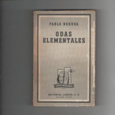 Libros de segunda mano - ODAS ELEMENTALES - PABLO NERUDA - LOSADA - !ª EDICION - 1958 - 40015478