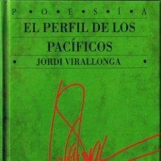 Libros de segunda mano: EL PERFIL DE LOS PACIFICOS - JORDI VILLARONGA - 1992. Lote 40032192
