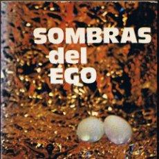 Libros de segunda mano: M - SOMBRAS DEL EGO - CARLOS CASADO - FRANCISCO CURIEL - SOLÉ LLOP - 1978. Lote 40042372