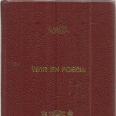 Libros de segunda mano: VIVIR EN POESIA. PRUDENCIO GIMÉNEZ URIEL. GRÁFICAS OGGI. MADRID. 1987. DEDICADO POR AUTOR. Lote 40276955