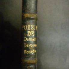 Libros de segunda mano: LIBRO POESIAS DE DANIEL BAYONA POSADA. Lote 40370436
