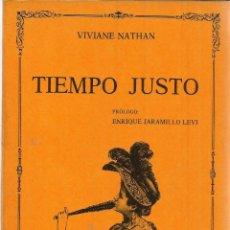 Libros de segunda mano: TIEMPO JUSTO. VIVIANE NATHAN. EDICIONES TORREMOZAS. MADRID. 1990. Lote 40469481