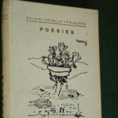 Libros de segunda mano: CALDETAS, POESIES. DE BALDIRI CRUELLS I FOLGUERA. DEDICATORIA DEL AUTOR (EN CATALAN). Lote 40544908