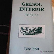Libros de segunda mano: GRESOL INTERIOR. POEMES. Lote 40624217
