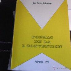 Libros de segunda mano: POEMAS DE LA I CONVENCIÓN. DIEZ POETAS PALENTINOS. Lote 40624511