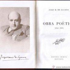 Libros de segunda mano: OBRA POÈTICA 1912-1937 - JOSEP M DE SAGARRA - 1947 - 1ª EDICIÓ - EDITORIAL SELECTA. Lote 40801446
