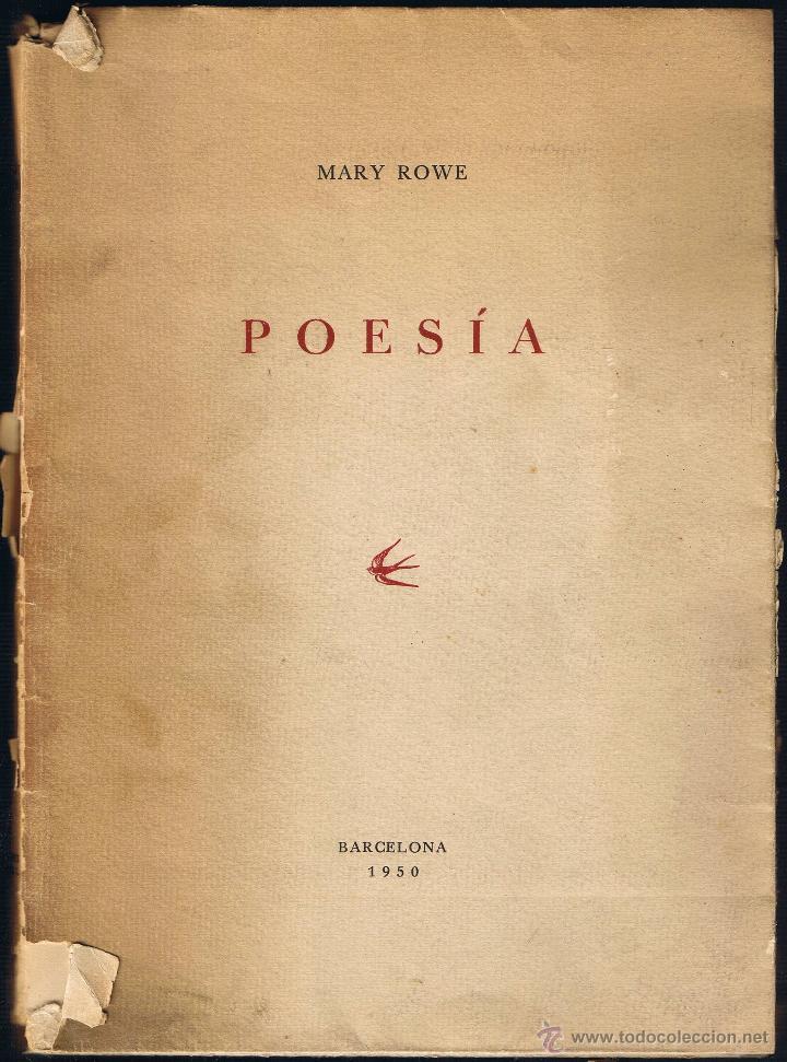 POESIA - MARY ROWE - 1950 - EJEMPLAR Nº 40 DE 100 (Libros de Segunda Mano (posteriores a 1936) - Literatura - Poesía)