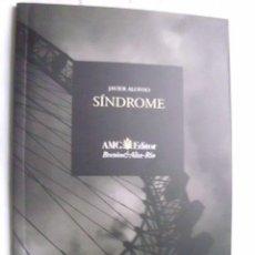 Libros de segunda mano: SÍNDROME. ALONSO, JAVIER. 2003. Lote 41096388