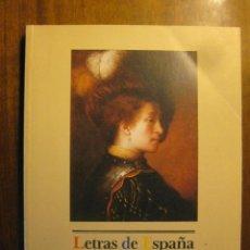 Libros de segunda mano: LETRAS DE ESPAÑA 1 - 1986 - CENTRO DE LAS LETRAS ESPAÑOLAS - MINISTERIO DE CULTURA. Lote 41258260