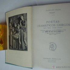 Libros de segunda mano: POETAS DRAMATICOS GRIEGOS. ESQUILO,SOFOCLES,EURÍPIDES,ARISTOFANES.ED. EXITO 1962 . Lote 41261540