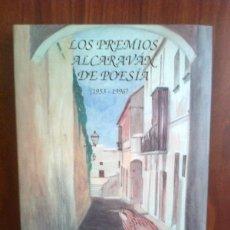 Libros de segunda mano: PREMIOS ALCARAVÁN DE POESÍA 1953-1996 ARCOS DE LA FRONTERA - CARTONÉ CON SOBRECUBIERTAS. Lote 41373692