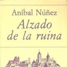 Libros de segunda mano: ALZADO DE LA RUINA. ANÍBAL NÚÑEZ. POESÍA HIPERIÓN. -----------------------3ª COMPRA ENVÍO GRATIS----. Lote 41382923