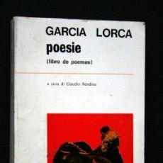 Libros de segunda mano: POESIE (LIBRO DE POEMAS) - FEDERICO GARCIA LORCA - 1971 - BILINGÜE, ESPAÑOL - ITALIANO. Lote 41455094
