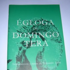 Libros de segunda mano: 2002 - EGLOGA DE DOMINGO TERA. Lote 41648107