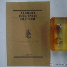 Libros de segunda mano: ALBERT BALASCH. DECAER. ED. LUMEN 2003. EDICIÓN BILINGÜE.. Lote 41763883