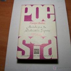 Libros de segunda mano: POESÍA. ANTOLOGÍA S. ESPRIU.. Lote 41810666