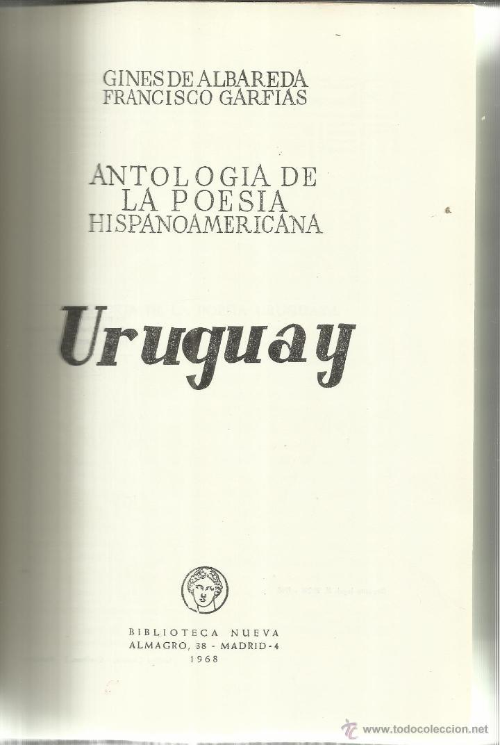ANTOLOGÍA DE LA POESÍA HISPANO AMERICANA. URUGUAY. BIBLIOTECA NUEVA. MADRID . 1968 (Libros de Segunda Mano (posteriores a 1936) - Literatura - Poesía)