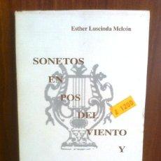 Libros de segunda mano: ESTHER LUSCINDA MELCÓN - SONETOS EN POS DEL VIENTO Y OTROS POEMAS - SANTANDER 1995 - RAREZA. Lote 42183030