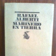 Libros de segunda mano: RAFAEL ALBERTI - MARINERO EN TIERRA - LUMEN 1977 - EL BARDO - 1ª EDICIÓN. Lote 42183266