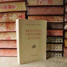 Libros de segunda mano: REALITATS I FANTASIES I CONTES EN PROSA PER A ADOLESCENTS . AUTOR : UBASART I TEIXIDOR, CALASSANÇ. Lote 42300625