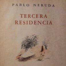 Libros de segunda mano: TERCERA RESIDENCIA ( PABLO NERUDA ) 2 EDICION. Lote 42314695