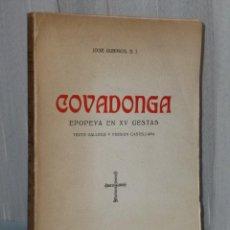 Libros de segunda mano: COVADONGA. EPOPEYA EN XV GESTAS. 8TEXTO GALLEGO Y VERSIÓN CASTELLANA). Lote 42421935