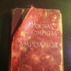 Libros de segunda mano: POESÍAS COMPLETAS DE CAMPOAMOR. EDITOR LUIS TASSO. BARCELONA.. Lote 42466317
