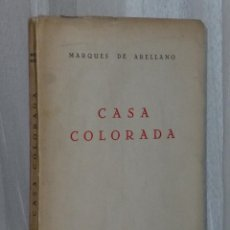 Libros de segunda mano: CASA COLORADA (IMPRESIONES DESDE UNA CHIMENEA). Lote 42487755