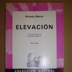 Libros de segunda mano: ELEVACIÓN - AMADO NERVO. Lote 42546778