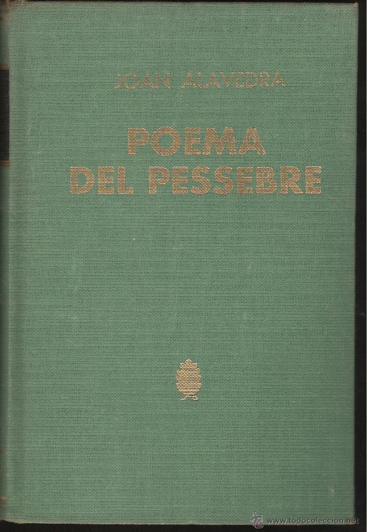 LIBRO POEMA DEL PESSEBRE DE JOAN ALAVEDRA EDICION BIBLIOTECA SELECTA AÑO 1966 -OCASION- (Libros de Segunda Mano (posteriores a 1936) - Literatura - Poesía)