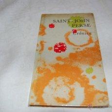 Libros de segunda mano: CRÓNICA SAINT-JOHN PERSE. Lote 42824449