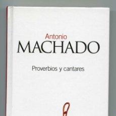 Libros de segunda mano - ANTONIO MACHADO .- PROVERBIOS Y CANTARES. - 43052807
