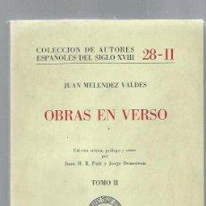 Libros de segunda mano: OBRAS EN VERSO, JUAN MELENDEZ VALDES, TOMO II, 28-II, OVIEDO 1983. Lote 43201645