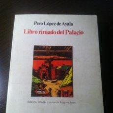 Libros de segunda mano: EL LIBRO RIMADO DE PALACIO I Y II- PERO LÓPEZ DE ALAYA - EDITORIAL ALHAMBRA - MADRID - 1978 -. Lote 43388059