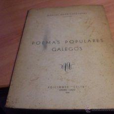 Libros de segunda mano: POEMAS POPULARES GALLEGOS (MANUEL RODRIGUEZ LOPEZ) 1968 PRIMERA EDICION (LB12). Lote 43502357