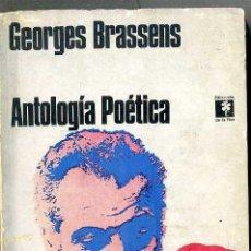 Libros de segunda mano: GEORGES BRASSENS : ANTOLOGÍA POÉTICA (DE LA FLOR, 1970) . Lote 43514835
