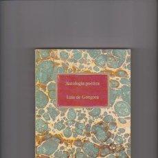 Libros de segunda mano: LUIS DE GÓNGORA - ANTOLOGÍA POÉTICA - CLUB INTERNACIONAL DEL LIBRO 1986. Lote 43672732