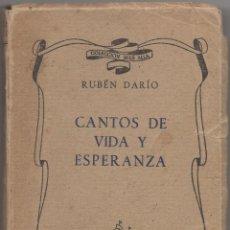Libros de segunda mano: CANTOS DE VIDA Y ESPERANZA. LOS CISNES Y OTROS POEMAS. RUBÉN DARÍO, EDICIÓN A. AGUADO DEL AÑO 1943.. Lote 43710475