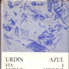 Libros de segunda mano: AZUL Y HIERRO. MUJIKA LUIS M.-. Lote 43934673
