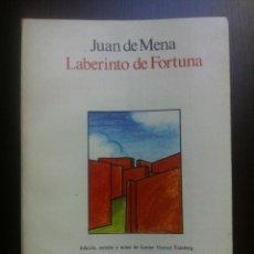 Libros de segunda mano: LABERINTO DE FORTUNA - JUAN DE MENA - EDICION ESTUDIO Y NOTAS DE LOUISE VASVARI FAINBERG - ALHAMBRA . Lote 43937420
