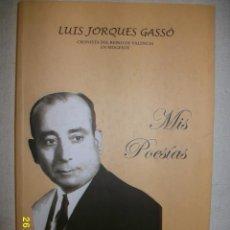 Libros de segunda mano: MIS POESIAS VALENCIA 2002. Lote 44008920