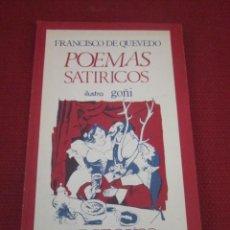 Libros de segunda mano: POEMAS SATÍRICOS. FRANCISCO DE QUEVEDO. ILUSTRA GOÑI. . Lote 44074512