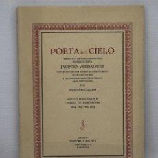 Libros de segunda mano: POETA DEL CIELO. TRIBUTO A LA MEMORIA DE JACINTO VERDAGUER. 1952. Lote 44095636