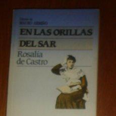 Libros de segunda mano: EN LAS ORILLAS DEL SAR, DE ROSALÍA DE CASTRO. PLAZA & JANÉS, 1985. Lote 44123482