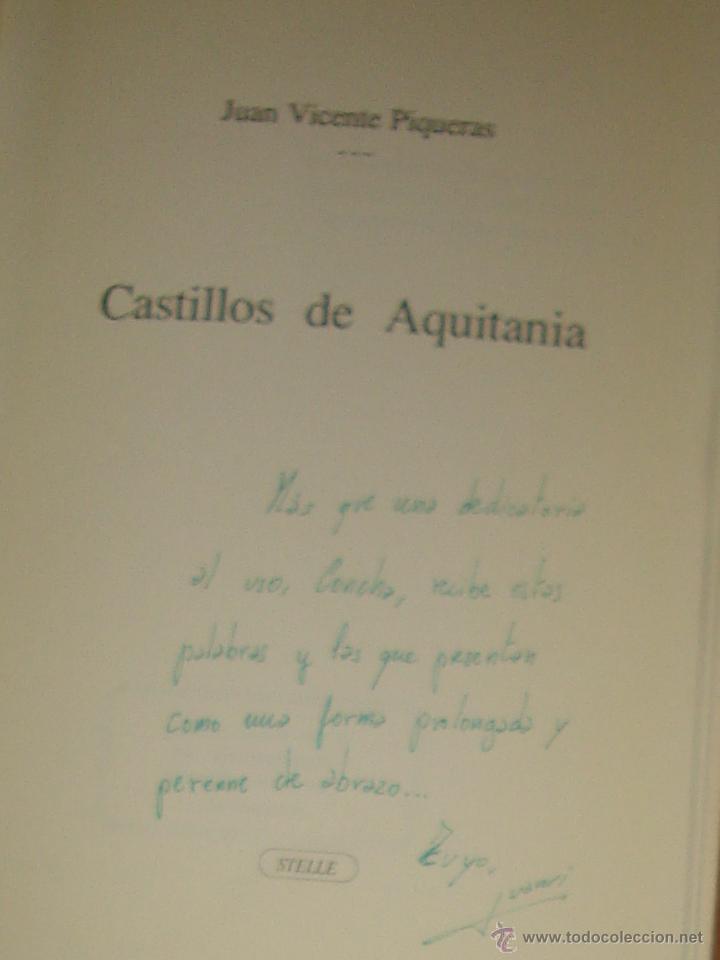 Libros de segunda mano: Castillos de Aquitania, de Juan Vicente Piqueras. Studio Elle, 1987. 1ª edición. Firmado y dedicado - Foto 2 - 44125140