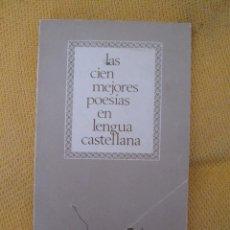 Libros de segunda mano: LAS CIEN MEJORES POESIAS EN LENGUA CASTELLANA. Lote 44210211