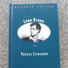 Libros de segunda mano: GRANDES POETAS -- LORD BYRON -- POEMAS ESCOGIDOS -- EDICIONES ORBIS --. Lote 102913531