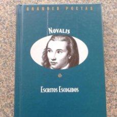Libros de segunda mano: GRANDES POETAS -- NOVALIS -- ESCRITOS ESCOGIDOS -- EDICIONES ORBIS --. Lote 44303604